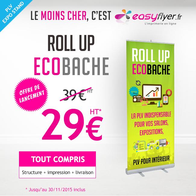 Offre de lancement : Roll Up Eco Bâche le moins cher