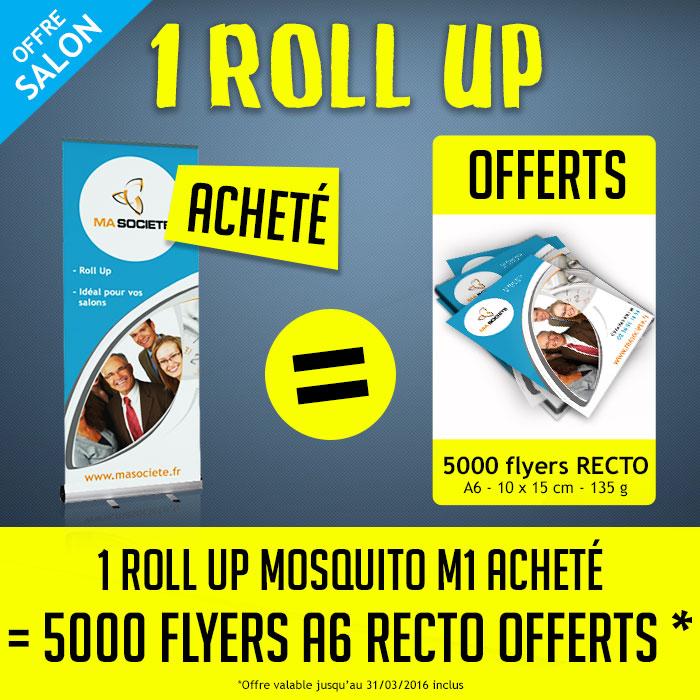 Offre salon pro : 1 roll up acheté = 5000 flyers offerts