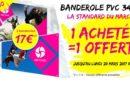Promo Banderole Personnalisée : une banderole 340g 2m x 1m achetée = la deuxième offerte !