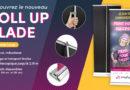 Roll-up Blade : optez pour une plv élégante et chic !