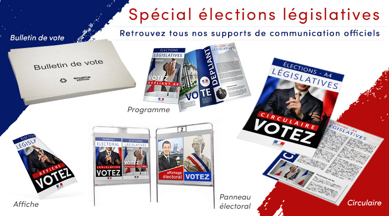supports communication élections législatives tract programme bulletin vote circulaire