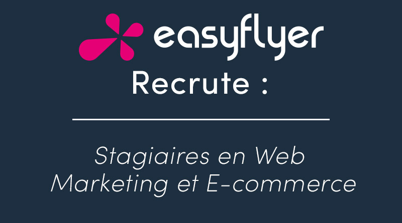 Recrutement de stagiaires webmarketing et e-commerce