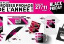 Black Friday : Profitez de nos plus grosses promos de l'année !!