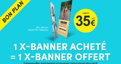 Bon plan : 1 X-Banner acheté = 1 X-Banner offert