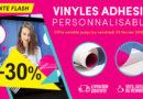 Vente Flash : -30% sur nos Vinyles Adhésifs (Monomère, Transparent, Diffusant) !