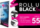 Misez sur le Roll Up Black Luxe pour une communication soignée !